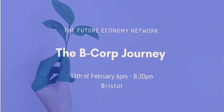 The B Corp Journey: Evening Event tickets