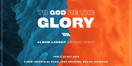 'To God Be The Glory' // Album Launch Revival Night
