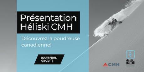 Présentation héliski Canadian Mountain Holidays - Montpellier billets