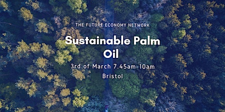 Business Breakfast: Sustainable Palm Oil  tickets