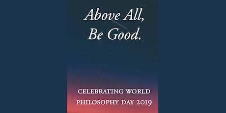 Above All, Be Good - A Stoic Guide to Happiness tickets