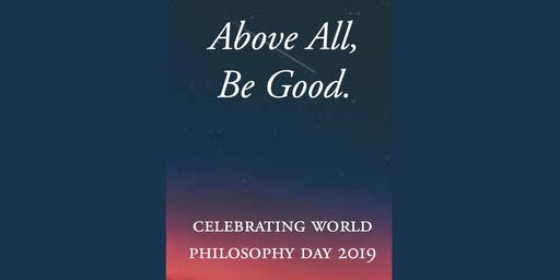 Above All, Be Good - A Stoic Guide to Happiness