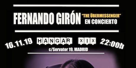 Concierto Fernando Girón - The Übermessenger entradas