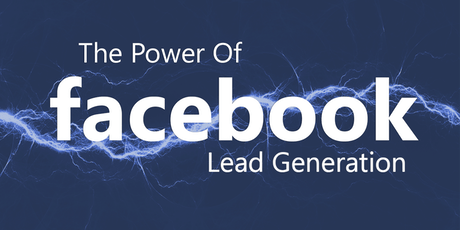 The Power Of Facebook Lead Generation - Turn Your Fans Into Profits! tickets