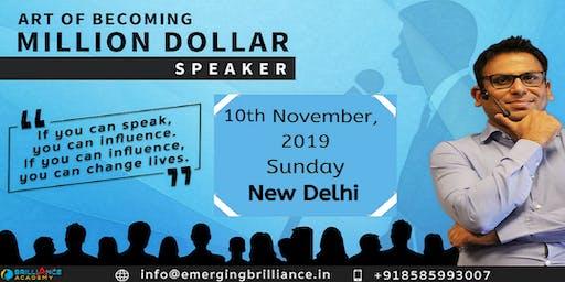 Art of Becoming Million Dollar Speaker - New Delhi