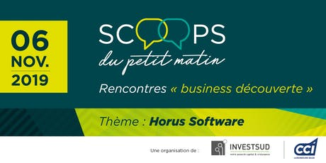 Les Scoops du petit matin - HORUS Software billets