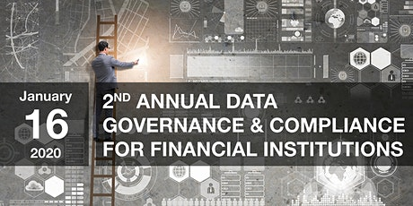 2nd Annual Data Governance & Compliance for Financial Institutions Tickets