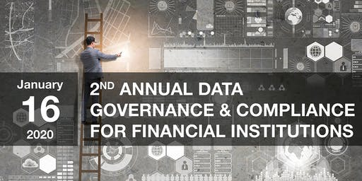 2nd Annual Data Governance & Compliance for Financial Institutions