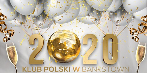 NYE PARTY @ Bankstown Polish Club