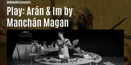 Aran & Im by Manchan Magan @ Samhain19 tickets