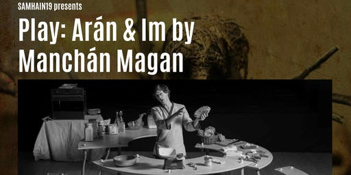 Aran & Im by Manchan Magan @ Samhain19