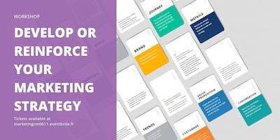 Workshop: Develop or Reinforce your Marketing Strategy