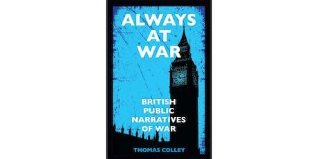 Book Launch: Always at War: British Public Narratives of War tickets