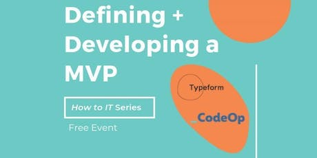 Defining and Developing a MVP [How to IT Series] entradas