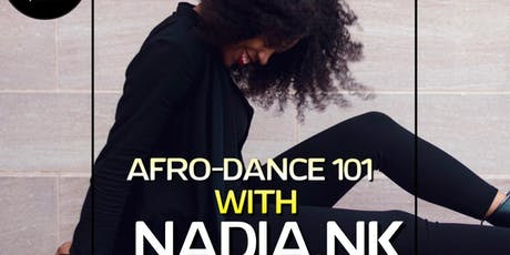 Afro Dance Class (101 Edition) with Nadia - Great for beginners (12:15 CHECK IN) tickets