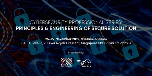 Principle and Engineering of Secure Solution (25 - 27 November 2019)