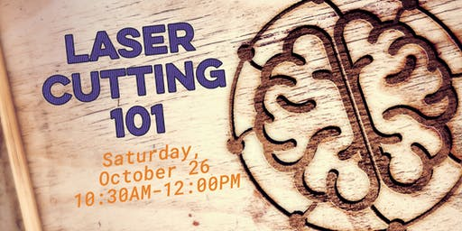 October Laser Cutting 101