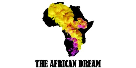 THE AFRICAN DREAM tickets