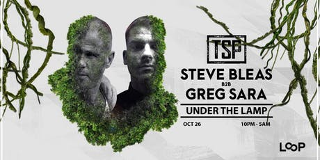 Steve Bleas b2b Greg Sara - Under The Lamp tickets