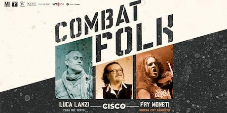 Cisco - Combat Folk Tour | Cavriago (RE) 09.11.19 biglietti