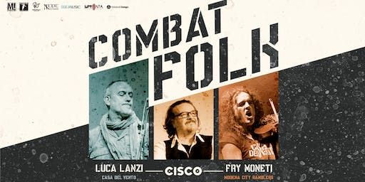 Cisco - Combat Folk Tour | Cavriago (RE) 09.11.19
