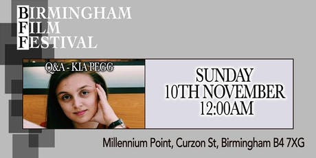 BIRMINGHAM FILM FESTIVAL - Q&A with Kia Pegg tickets