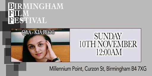 BIRMINGHAM FILM FESTIVAL - Q&A with Kia Pegg