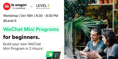 Introduction to WXML & WXSS | Build your own WeChat Mini Program! tickets