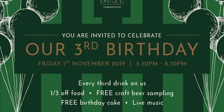 Castle St Townhouse 3rd Birthday tickets