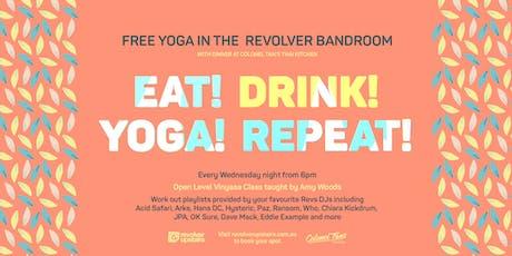 EAT DRINK YOGA - Class 1 tickets