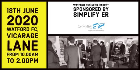 Watford Business Market sponsored by Simplify ER tickets