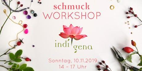 Schmuck-Workshop mit indígena bei Louloute am 10.11.2019 Tickets