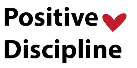 Positive Discipline Overview tickets
