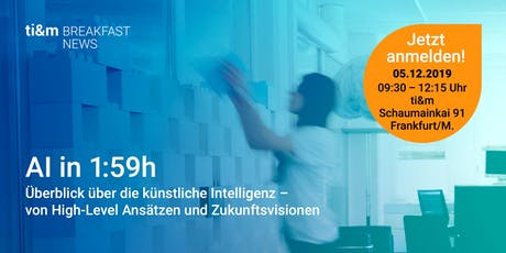 ti&m breakfast news: AI in 1:59h Tickets