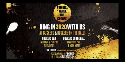 New Year's Eve Party in Buskers Bar & Buskers On The Ball