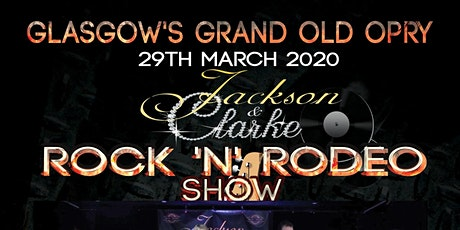 Glasgow's Grand Old Opry Jackson & Clarke Rock 'n' tickets