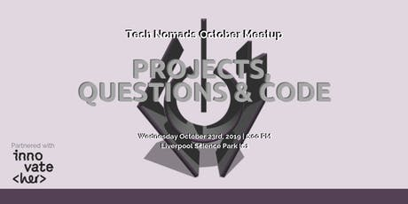 Tech Nomads October Meetup: Projects, questions & code tickets
