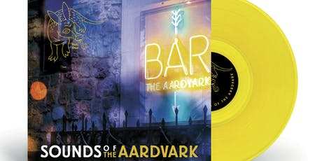 'Sounds Of The Aardvark Vol. 1' Vinyl Compilation Launch tickets