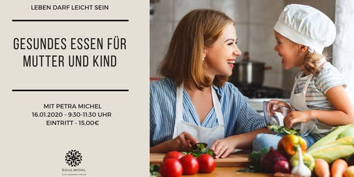 Gesundes Essen für Mutter und Kind