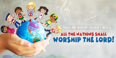 WORSHIP CHILDREN' S MUSICAL tickets