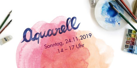Aquarellworkshop bei Louloute am 24.11.2019 Tickets