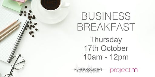 The Business Breakfast at Hunter Collective