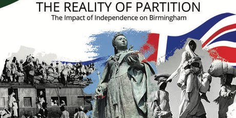 The Reality of Partition – The Impact of Independence on Birmingham tickets