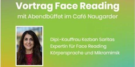 Face Reading - Vortrag und Abendbüffet Tickets