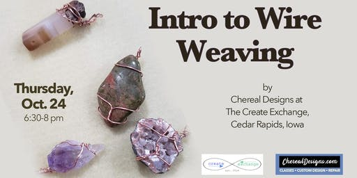 Intro to Wire Weaving