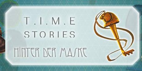TIME Stories - Hinter der Maske Tickets