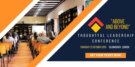 "2020 ""Above and Beyond"" Thoughtful Leadership Conference tickets"