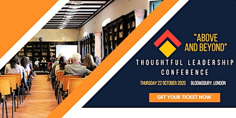 """2020 """"Above and Beyond"""" Thoughtful Leadership Conference tickets"""