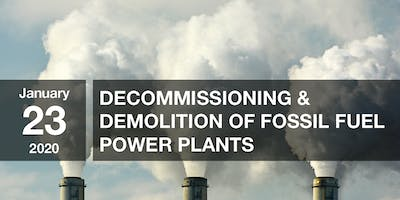 Decommissioning & Demolition of Fossil Fuel Power Plants