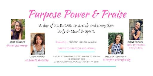 Purpose Power & Praise